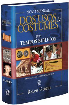 Novo Manual Dos Usos Dos Tempos Bíblicos