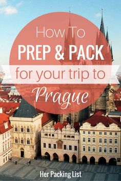 Our Prague travel and packing guide will give you tips on food, activities and what to bring to help you prepare for your trip to the Czech Republic.