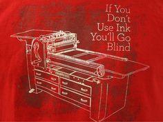 if you don't us ink you'll go blind vandercook 219 newstyle handcrank illustration #letterpress