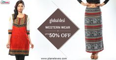 #Global #Desi #Women's #Clothing Upto 50% OFF at Planeteves.com. Shop for Latests Collection of Women #WesternWear with Free Shipping & Pay on Delivery!!