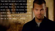 G Callen, NCIS: Los Angeles. Lol, accurate