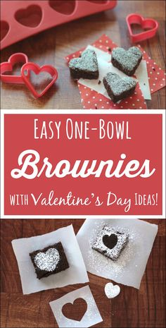 Lots of fun ideas for heart shapes, cupid-worthy touches ... even brownie kabobs! And these rich, decadent brownies are super quick and easy to make - in just one bowl!