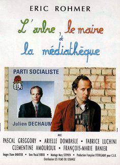 The Tree, the Mayor and the Mediatheque (1993-France) Original Movie Posters, Film Posters, Mixtape, Pascal Greggory, Film France, French Movies, Cinema, Information Poster, 90s Movies