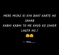 Hindi Quotes Images, Shyari Quotes, Hurt Quotes, Breakup Quotes, Attitude Quotes For Boys, Funny Quotes For Teens, Crazy Girl Quotes, Love Me Quotes, Besties Quotes