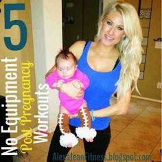 Alexa Jean: 5 At-Home Post Pregnancy Workouts  No equipment workouts, post pregnancy, crossfit, crossfit workouts, full body workout