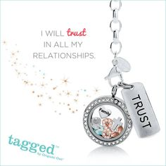 I will TRUST in all my relationships. Like me on Facebook: https://www.facebook.com/sjsanders1100 or visit my website: http://www.sarahsanders.origamiowl.com