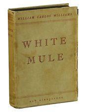 White Mule by WILLIAM CARLOS WILLIAMS ~ SIGNED First Edition 1937 ~ 1st Issue William Carlos Williams, Books, Libros, Book, Book Illustrations, Libri