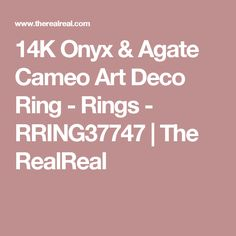 14K Onyx & Agate Cameo Art Deco Ring - Rings - RRING37747 | The RealReal