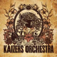 Kaizers Orchestra - Violeta Violeta I