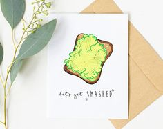 Let's get SMASHED! A funny avocado themed greeting card, designed by yours truly! Funny Birthday Cards, Handmade Birthday Cards, Greeting Cards Handmade, Avocado Puns, Cute Avocado, Funny Christmas Cards, Holiday Cards, Funny Valentine, Valentines