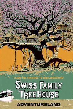 Disney Swiss Family Treehouse poster