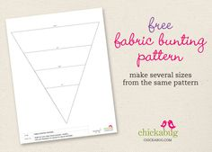 Free fabric bunting pattern from Chickabug - can use any fabric or paper that you want, possibilities are endless