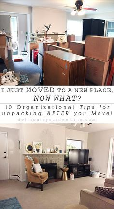 I just MOVED to a new place, NOW WHAT?? 10 Organizational Tips for Unpacking After You Move! Delineateyourdwelling.com