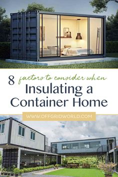 Factors to Keep in Mind When Insulating a Shipping Container Home Shipping containers are eco-friendly, because fabricators use less energy to make them than standard building materials, and most homes are made with recycled shipping contai Cargo Container Homes, Building A Container Home, Container Cabin, Shipping Container Buildings, Shipping Container Home Designs, Shipping Containers, Shipping Container Pool Cost, Container Architecture, Sustainable Architecture