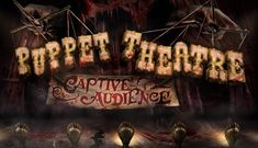 Puppet Theatre: Captive Audience was one of the ten haunted houses that were featured during Halloween Horror Nights 30. It was located in Sprung Tent 1. 1 History and Location 2 Description 3 Backstory 4 Scareactors 5 Quotes 6 Pictures 7 Videos 8 Trivia Puppet Theatre was one of the ten haunted houses that were planned to be featured during Halloween Horror Nights 30 in 2020. However, due to the COVID-19 pandemic, the event was canceled. On October 27th, 2020, a short video previewing this ... Universal Studios Florida, Universal Orlando, Universal Studios Halloween, Seek And Destroy, Halloween Horror Nights, Orlando Resorts, Bride Of Frankenstein, Halloween Activities, Pictures Images