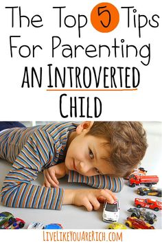 The Top 5 Tips for Parenting An Introverted Child To Bring Out The Best In Him/Her #LiveLikeYouAreRich