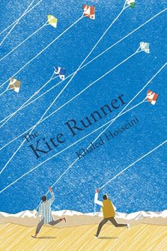 The Kite Runner (Read w/tissues in close proximity. There will be tears.) One of Cindy and Julie's favorite books.