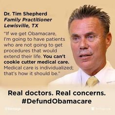 Doctors are against Obamacare.
