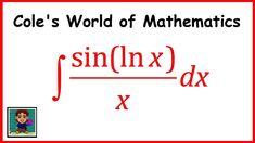 Integral of (sin(ln x))/x ❖ Calculus 1