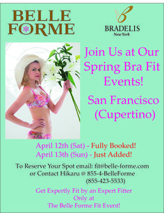 Reserve your spot for our April. 13th (Sun) San Francisco (Cupertino) Bra Fitting Event!   Get the whole scoop at this link  Http://eepurl.com/R88RX