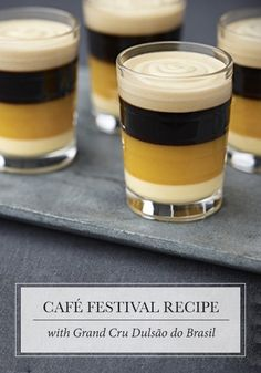 Unique flavor combinations create the base of this Café Festival recipe with Grand Cru Dulsão do Brasil from Nespresso! The layers of vivid ingredients are sure to delight all of your senses.
