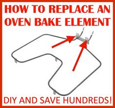 How To Replace An Oven Heating Element – Baking Element Replacement