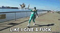 When someone tells me I shouldn't go out in public in my Power Rangers costume