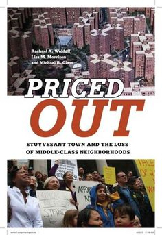 Priced Out: Stuyvesant Town and the Loss of Middle-Class Neighborhoods