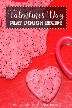 Valentines Day Play Dough Recipe. Looking for a craft to do with kids for Valentines day? Maybe your making play dough as a Valentine. You'll love this kid friendly and edible play dough recipe. http://www.eatdrinkandsavemoney.com