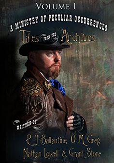 Buy Tales from the Archives: Volume 1 by Grant Stone, Nathan Lowell, O M Grey, Pip Ballantine and Read this Book on Kobo's Free Apps. Discover Kobo's Vast Collection of Ebooks and Audiobooks Today - Over 4 Million Titles! Story Setting, Short Stories, Teaser, Audiobooks, Fiction, Archive, Ebooks, Novels, Steampunk