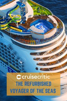 Waterslides, New Cabins and Family Facilities Revealed for Voyager of the Seas Refurbishment Cruise Travel, Shopping Travel, Pacific Cruise, Caribbean Cruise Line, Beach Trip, Beach Travel, Royal Caribbean International, Shore Excursions, Culture Travel