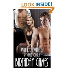 Spy Games: Birthday Games (book 1.5 Spy Games series) m/f/m
