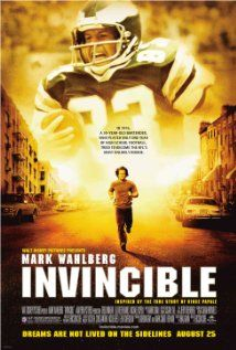 Invincible - based on the story of Vince Papale. This isn't just your standard football movie. It is full of inspiration and motivation. And, it has Mark Wahlberg in it *bonus!!!*