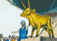 The golden calf idol of ancient Jews Lessons For Kids, Bible Lessons, School Lessons, Book Of Exodus, Exodus 32, Golden Calf, Babylon The Great, Bible Stories For Kids, Bible Illustrations