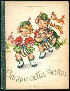 COLOMBINI MONTI JOLANDA VIAGGIO NELLA SCOZIA PICCOLI 1949 IL MONDO ILL. MARIAPIA | eBay