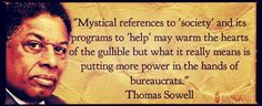 Thomas Sowell Quote