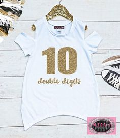 4fd28c33a Girls 10th Birthday Shirt, Double Digits Shirt, Girls Birthday Shirt, Tenth  Birthday, Girls Cold Sho