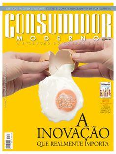 """Edição 160 - """"A inovação que realmente importa.""""    Ineditismo está no bom relacionamento e na prestação de serviços que encante o consumidor"""