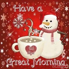 Good Morning Winter, Good Morning Poems, Good Morning Funny, Morning Blessings, Good Morning Friends, Good Morning Images, Christmas Morning Quotes, Christmas Bible Verses, Morning Greetings Quotes