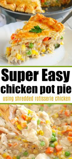 Simple Chicken Pot Pie Using Rotisserie Chicken! Simple Chicken Pot Pie Using Rotisserie Chicken!,The Typical Mom Simple chicken pot pie recipe you can make with shredded rotisserie chicken! Semi homemade filing that's easy to. Easy Chicken Pot Pie, Chicken Pop Pie, Chicken Pot Pie Recipe With Bisquick, Homemade Chicken Pie, Simple Chicken Recipes, Simple Dinner Recipes, Biscuit Chicken Pot Pie, Recipes Using Rotisserie Chicken, Chicken Pot Pie Casserole
