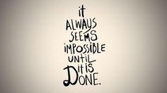 Always have goals. :)