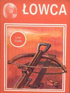 Łowca, Liza Cody, KAW, 1990, http://www.antykwariat.nepo.pl/lowca-liza-cody-p-1412.html