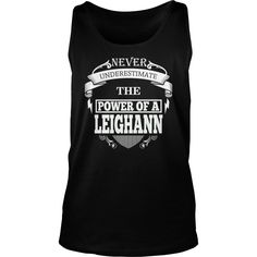 LEIGHANN - Never underestimate the power of LEIGHANN - LEIGHANN name - LEIGHANN Name Gifts - birthday gifts for LEIGHANN - LEIGHANN Shirts - LEIGHANN T-shirt - Best Sellers #gift #ideas #Popular #Everything #Videos #Shop #Animals #pets #Architecture #Art #Cars #motorcycles #Celebrities #DIY #crafts #Design #Education #Entertainment #Food #drink #Gardening #Geek #Hair #beauty #Health #fitness #History #Holidays #events #Home decor #Humor #Illustrations #posters #Kids #parenting #Men #Outdoors…