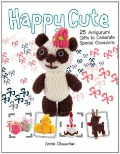 Happy Cute: 25 Amigurumi Celebration Gifts to Make [Paperback] [2012] (Author) Annie Obaachan null,http://www.amazon.com/dp/B00EDZ2CXG/ref=cm_sw_r_pi_dp_C87Btb0P3C6FFRZH
