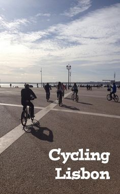 Join us for a bike ride through the Portugese capital of Lisbon. Along the banks of the Teju. Berlin, Banks, Cycling, Join, Tours, Activities, Beach, Water, Outdoor