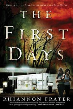 "#19. ""As The World Dies: The First Days""  ***  Rhiannon Frater  (2008)"