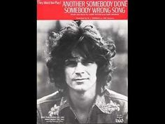 B.J. Thomas - ANOTHER SOMEBODY DONE SOMEBODY WRONG SONG ( sin video )