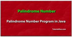 Palindrome number program in java