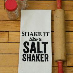 Shake it Like a Salt Shaker Organic Tea Towel