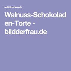 Walnuss-Schokoladen-Torte - bildderfrau.de